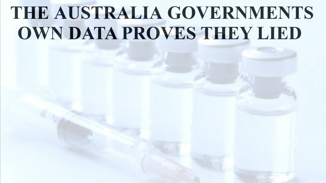 THE AUSTRALIAN GOVERNMENTS OWN DATA PROVES THEY LIED