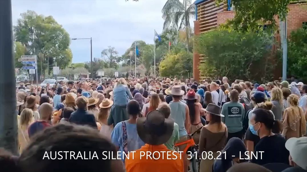 Australia Take The Protest To The Chambers SILENCE SPEAKS VOLUMES 31/08/21