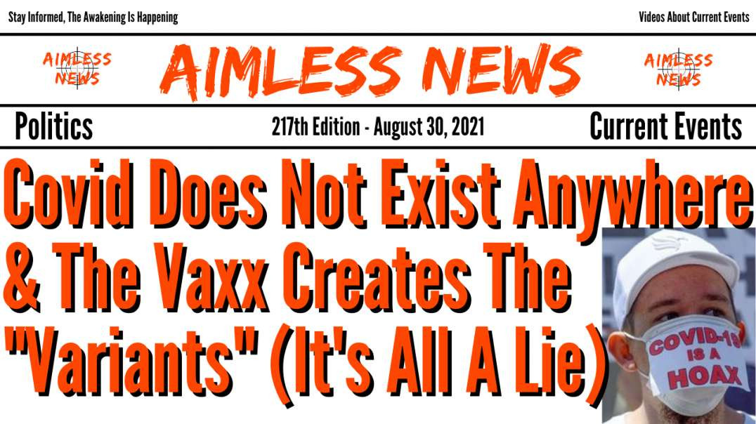 """Covid Sample Does Not Exist Anywhere & The Vaxx Creates The """"Variants""""(It's All A"""