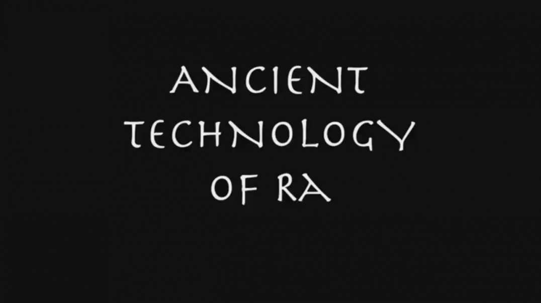 22 Ancient Civilizations Ancient Technology Of Ra