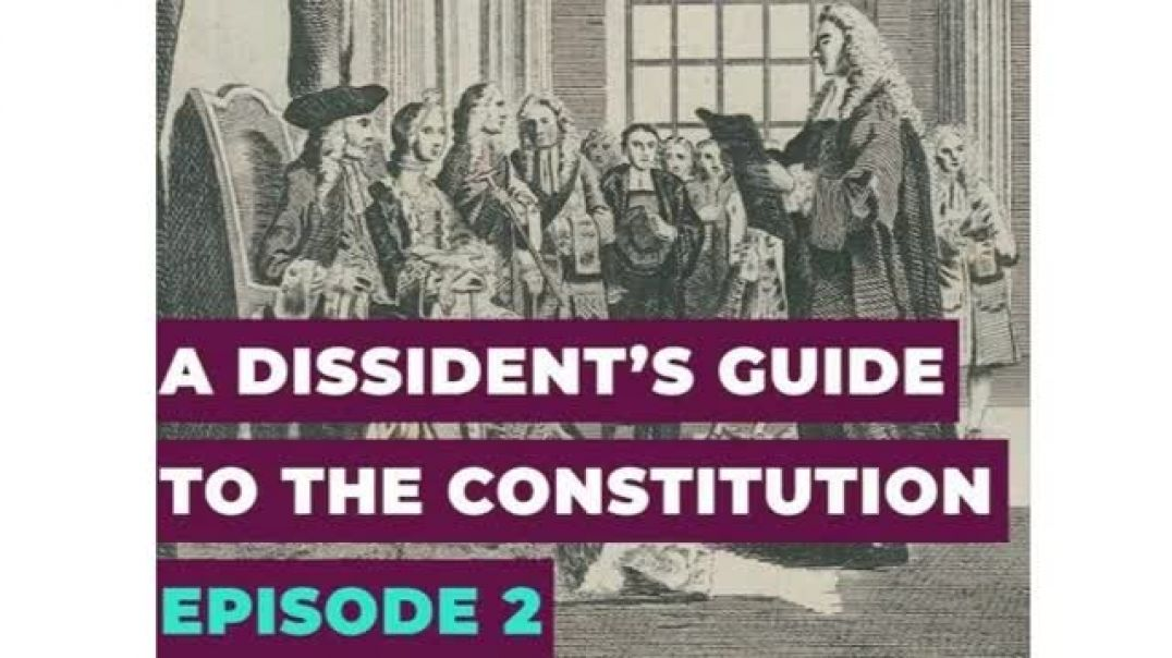 Alex Thomson A Dissident's Guide to the Constitution: Episode 2 - Common Law