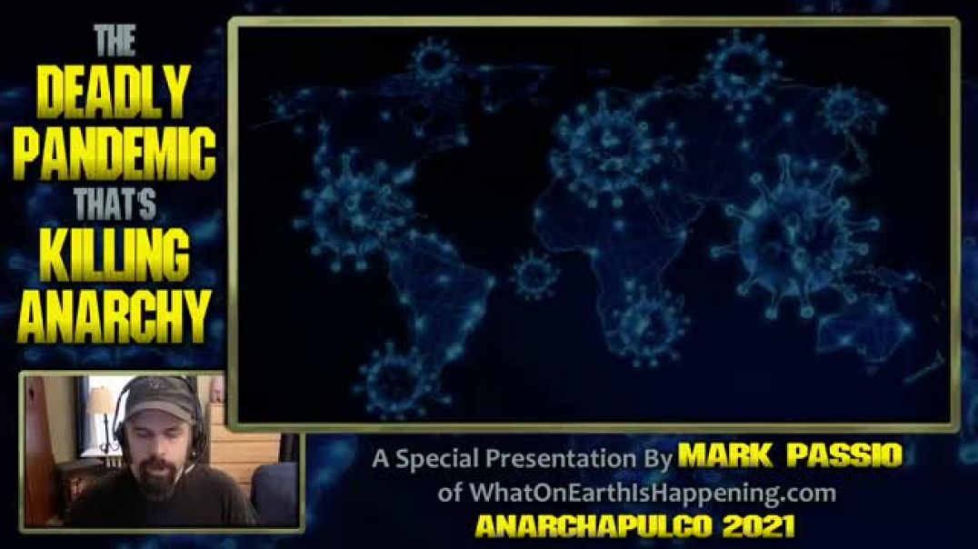 Mark Passio - The Deadly Pandemic That-s Killing Anarchy(1)
