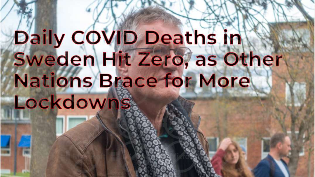 Daily COVID Deaths in Sweden Hit Zero