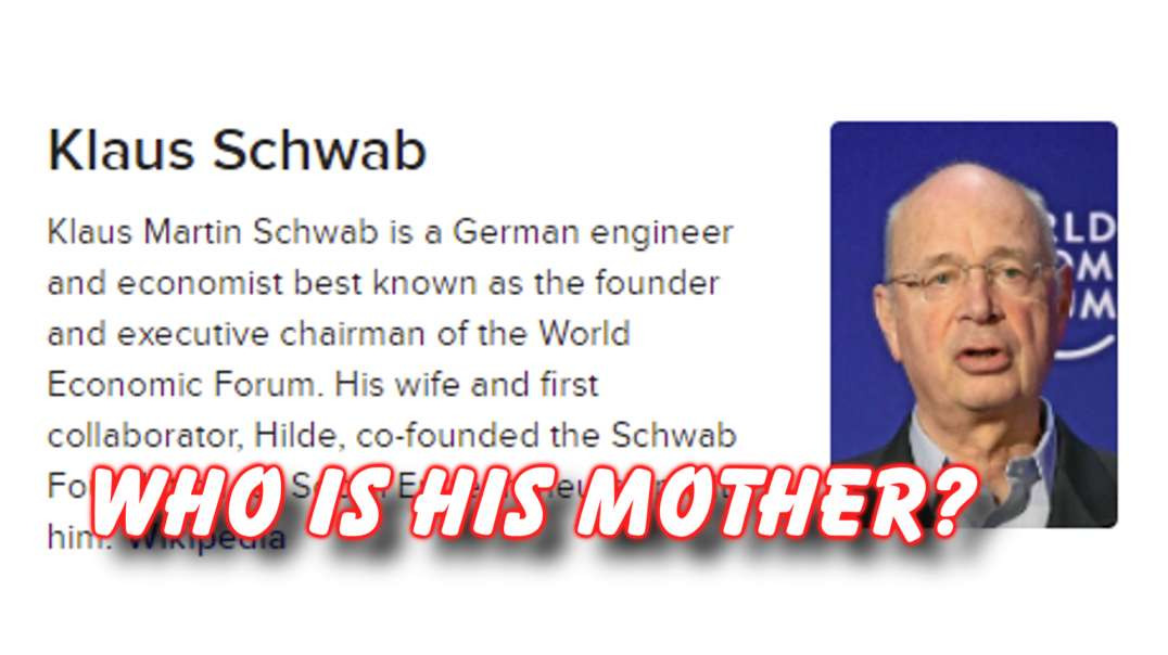 Who is the Mother of Klaus Schwab?