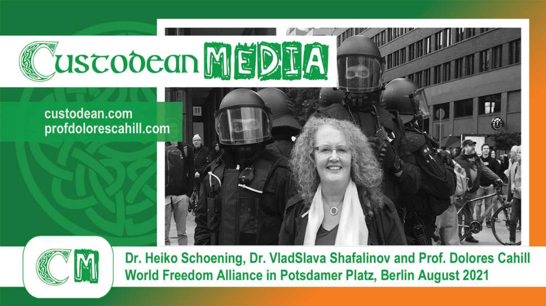 Prof. Dolores Cahll and World Freedom Alliance in Potsdamer Platz, Berlin August 2021