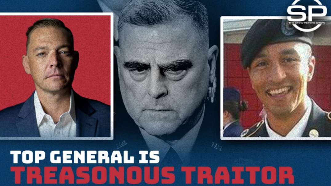 Stew Peters On General Milley: Execution is Penalty for Traitors