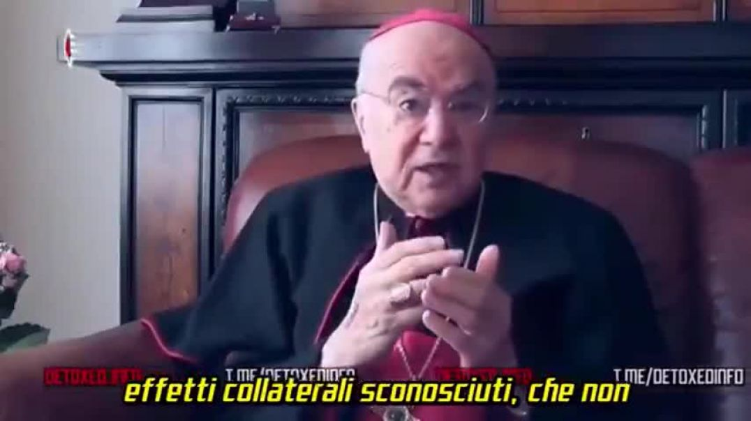 ARCHBISHOP CARLO MARIA VIGANÒ - LISTEN TO WHAT HE SAYS