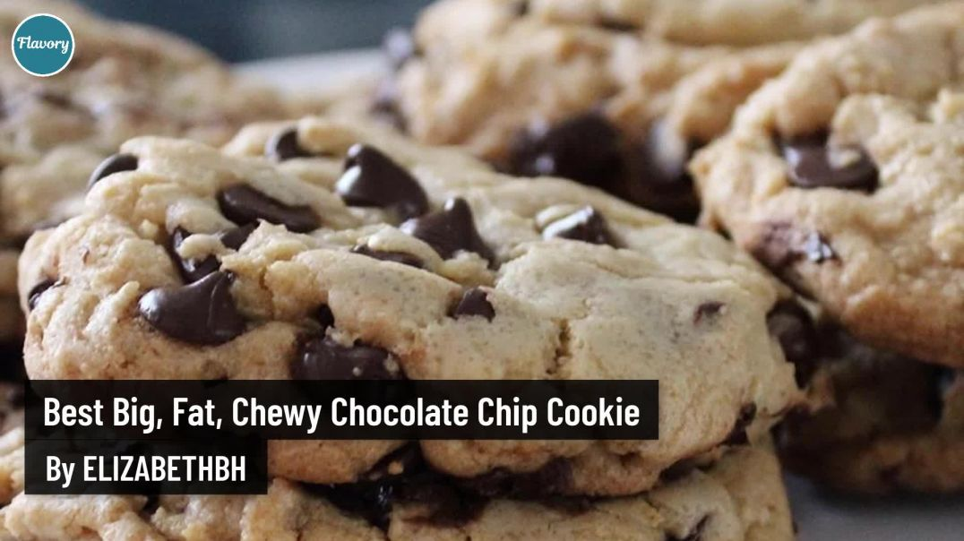 How To Make Best Big, Fat, Chewy Chocolate Chip Cookie - Flavory
