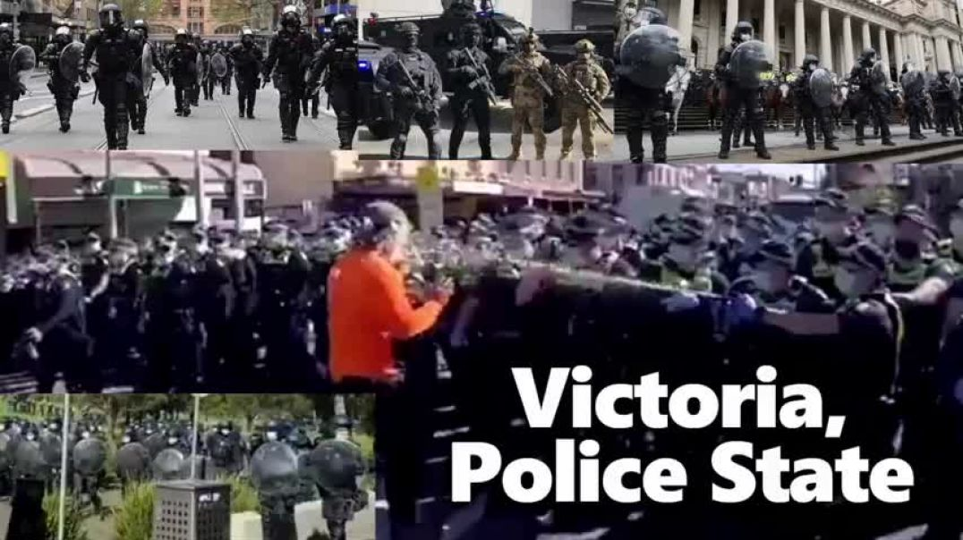 Melbourne Malice: NWO Police Clampdown Intensifies In Australia. Protests & Police Brutality