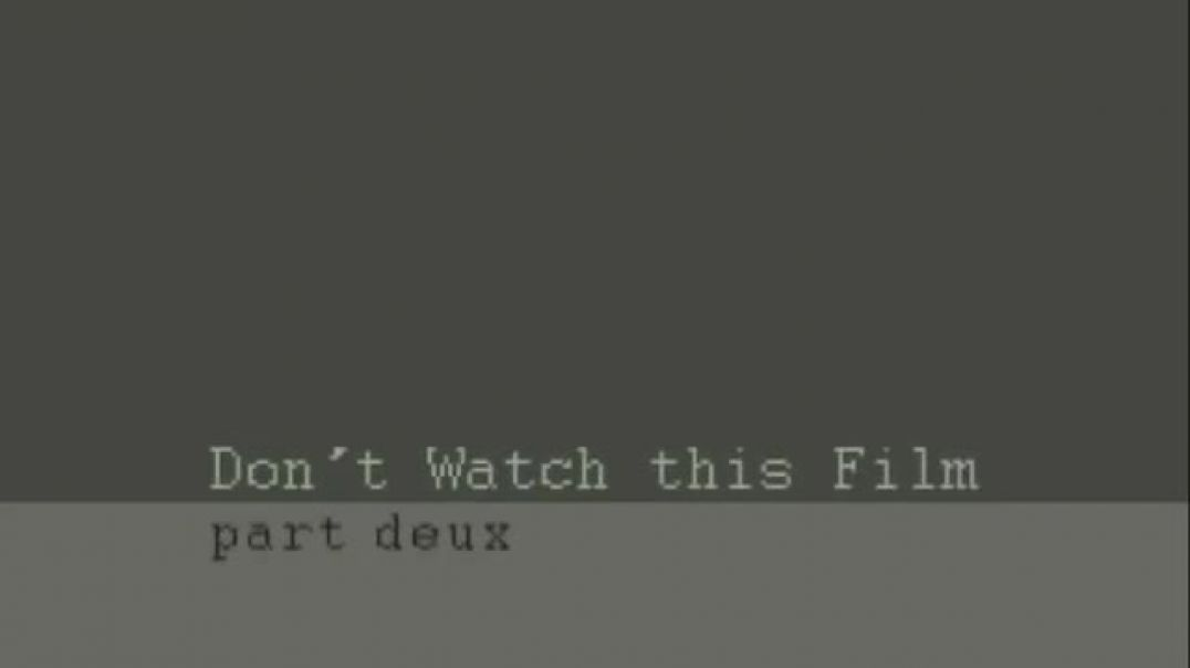 Don't Watch This Film (Part 2) by Eugenio Lopez Carlos