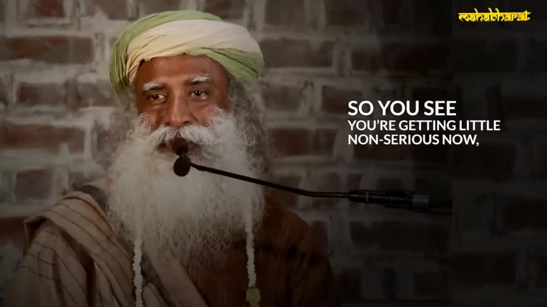 Sadhguru talks the Story of Islamic Sufi Master and how to remain NoN Serious and find happiness!=))