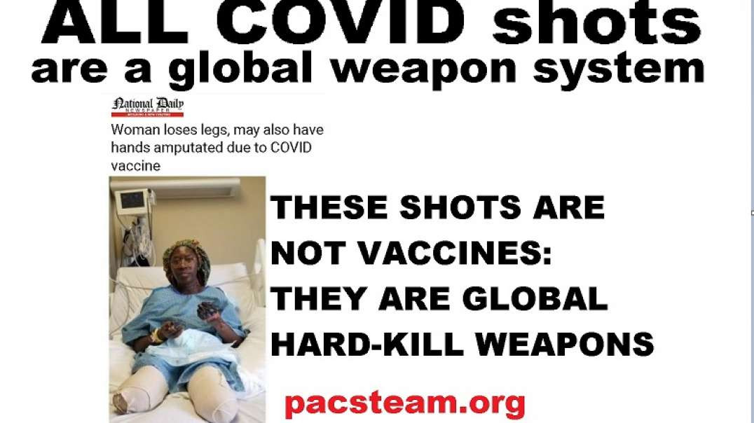 ALL COVID shots are a global weapon system