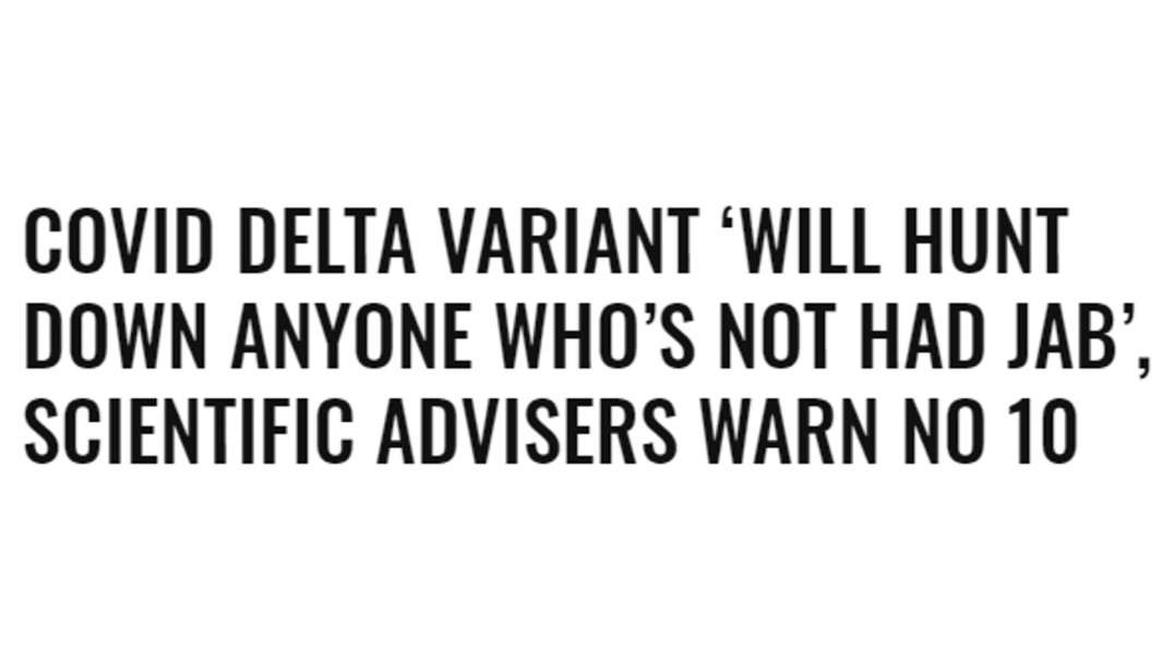 Delta Variant will hunt you down!
