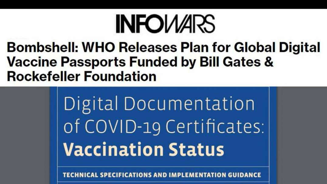 WHO Releases Plan for Global Digital Vaccine Passports Funded by Bill Gates & Rockefeller Founda