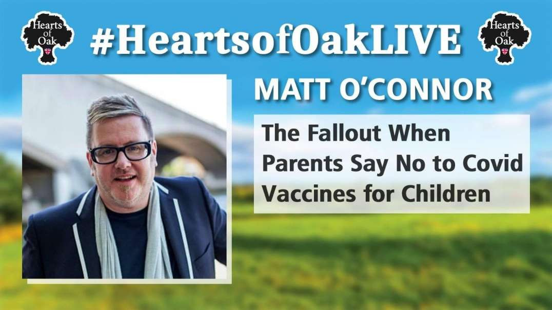 Matt O'Connor - The Fallout When Parents Say No to Covid Vaccines for Children