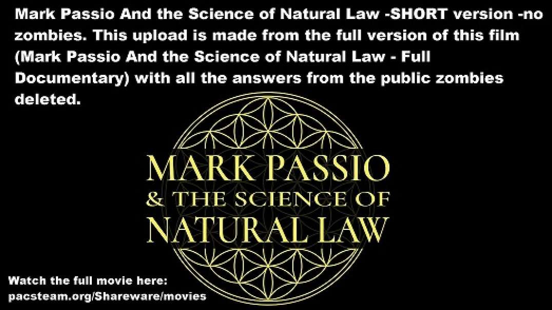 Mark Passio And the Science of Natural Law -SHORT version -no zombies