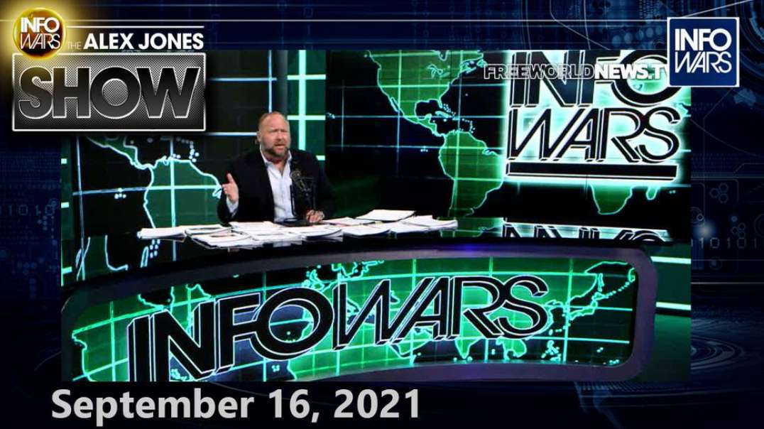 America Has Awakened to the Fact That We Are Living Under a Globalist Coup - FULL SHOW! 9/16/21