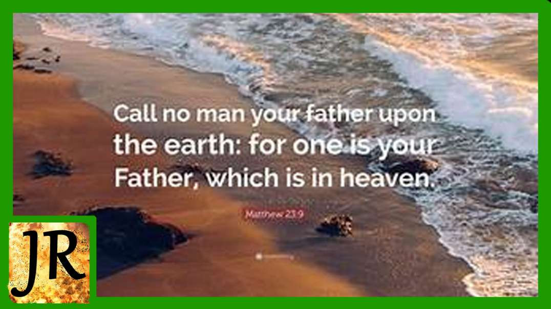 Do Not Call Anyone On Earth Father!