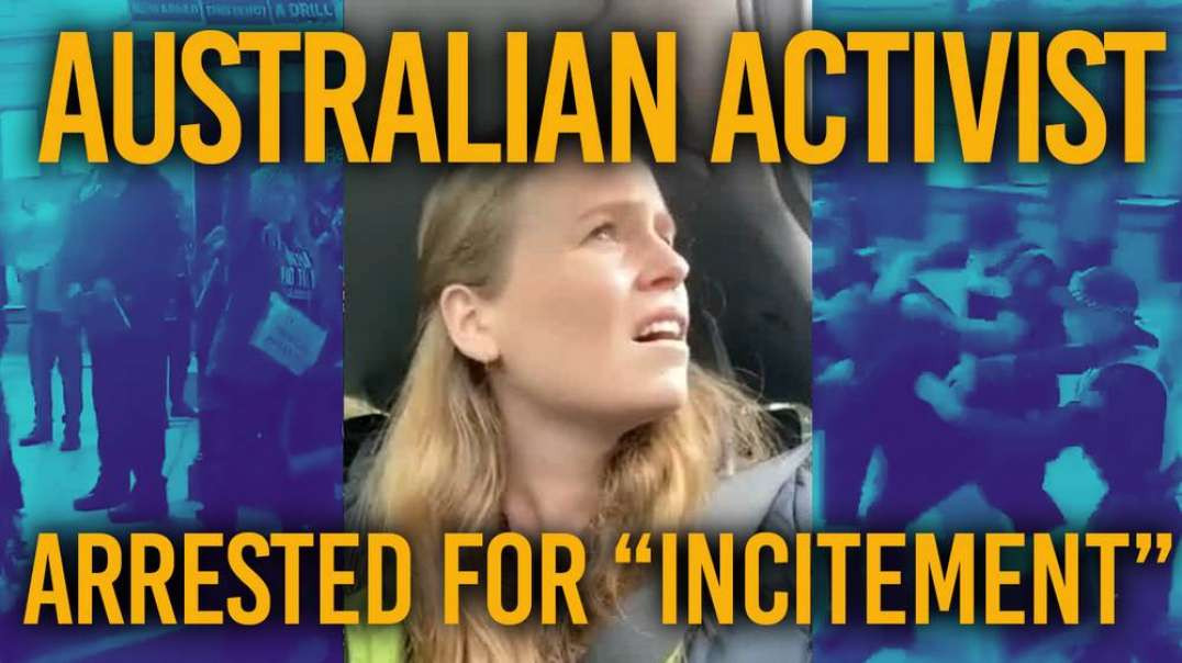 """""""They Want To Take Your Soul"""" : Australian Activist Issues Dire Warning To The World"""