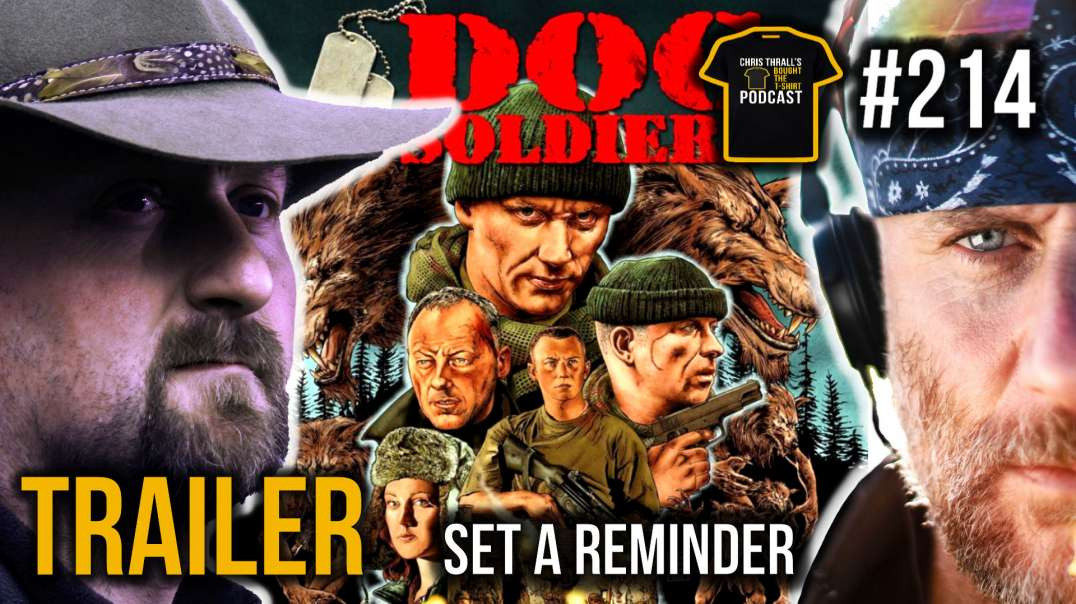 TRAILER | Dog Soldiers A British Army Classic | Producer Neil Marshall | Bought The T-Shirt Podcast