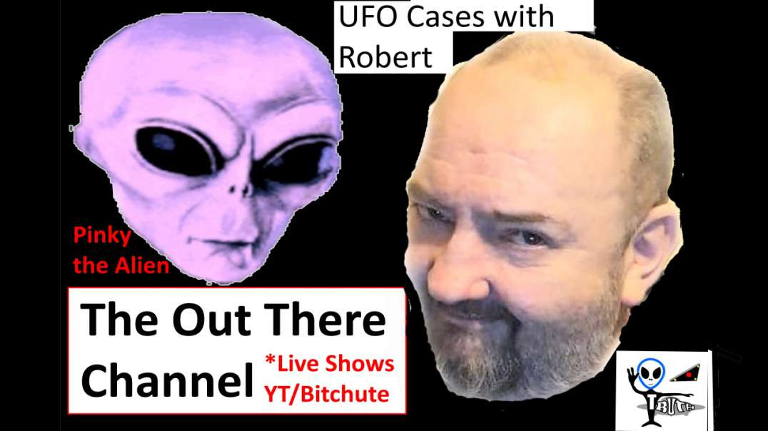 Robert talks more UFO news and cases, theories on aliens - OT Chan Live-449