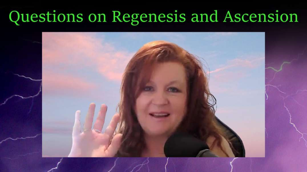 Questions on Regenesis and Ascension