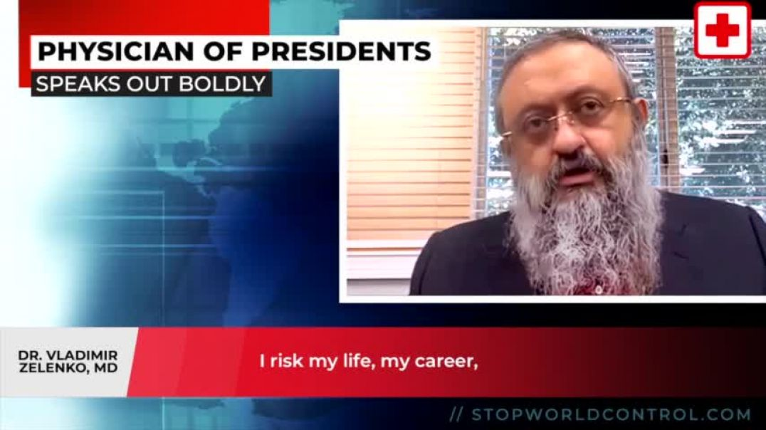 Dr. Vladimir Zelenko takes a BIG RISK by telling all | Stop World Control