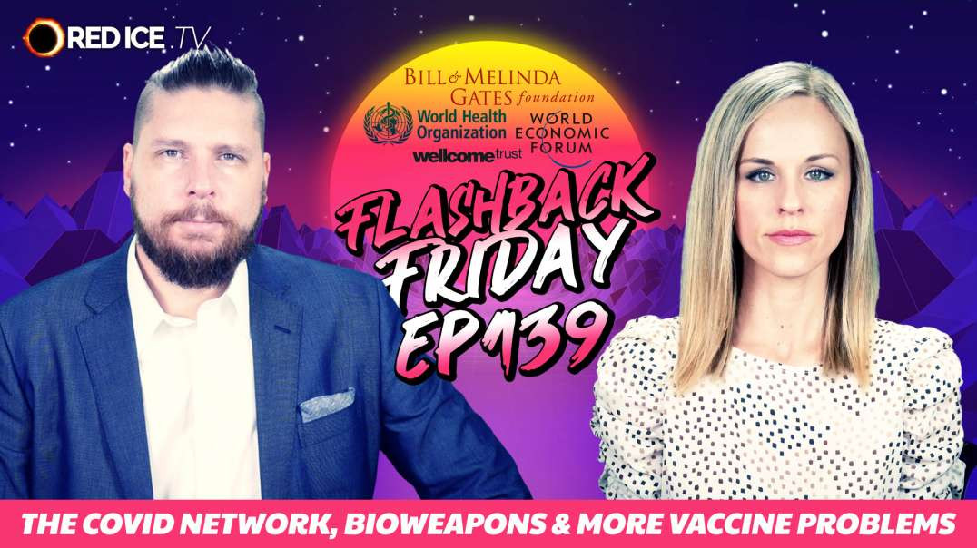 The Covid Network, Bioweapons & More Vaccine Problems - FF Ep139