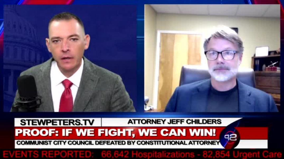 PROOF If We FIGHT, We Can WIN! Constitutional Attorney, Jeff Childers