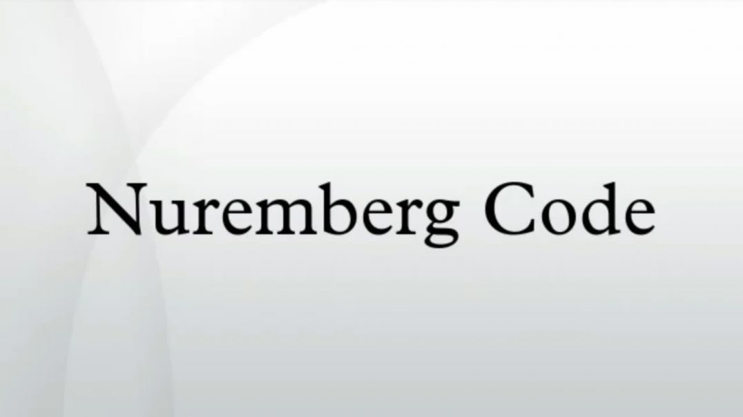The Nuremberg Code and ICH/GCP