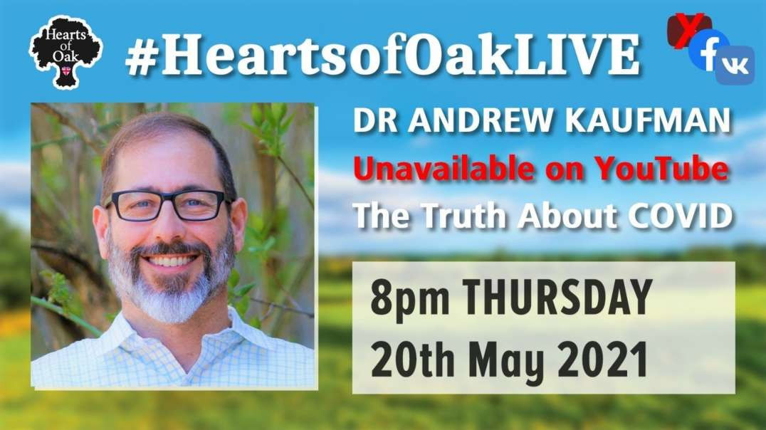 Dr Andrew Kaufman - The Truth About COVID
