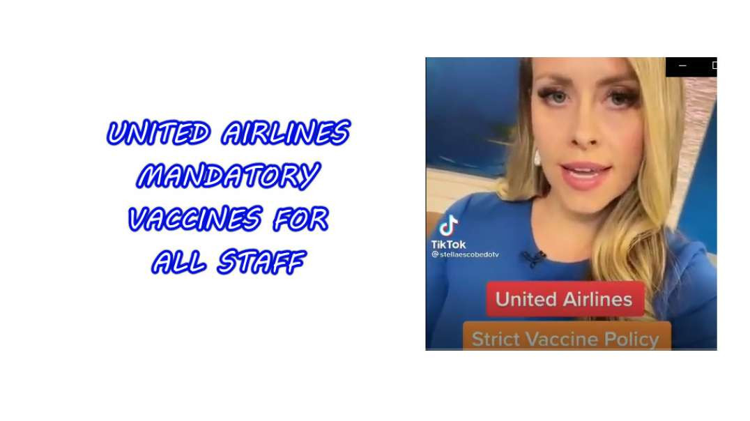 United Airlines makes poison jabs MANDATORY for ALL STAFF.  Boycott them.