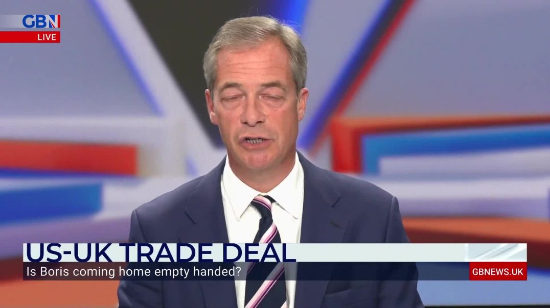 Nigel Farage: Trump wanted a trade deal with Britain, and our government missed that chance