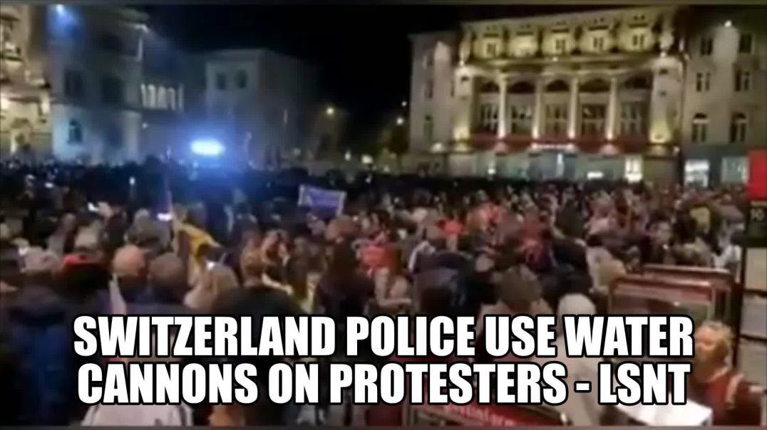 Switzerland Police Use Water Cannons On Protesters
