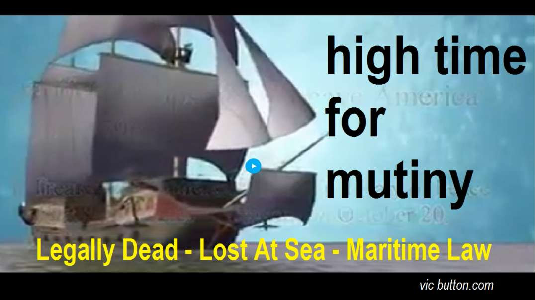 Legally Dead - Lost at Sea - Maritime Law