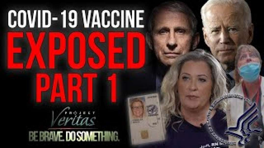 """PART 1: Federal Govt HHS Whistleblower Goes Public With Secret Recordings """"Vaccine is Full of S"""