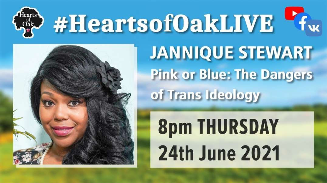 Jannique Stewart - Pink or Blue: The Dangers of Trans Ideology