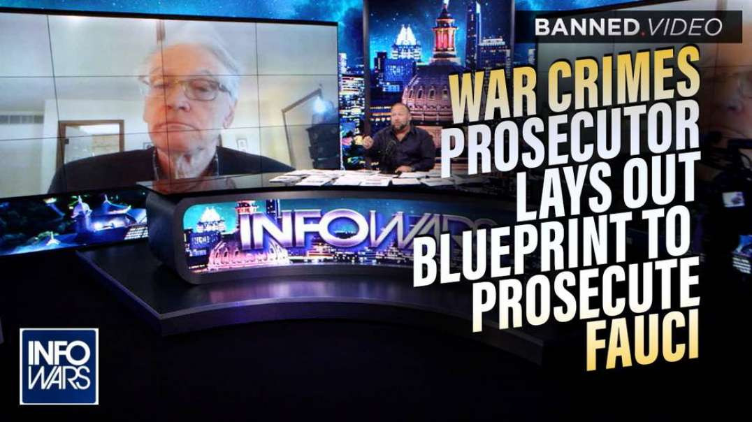 Former War Crimes Prosecutor Lays Out Blueprint to Prosecute Fauci and Co. for Creating COVID-19