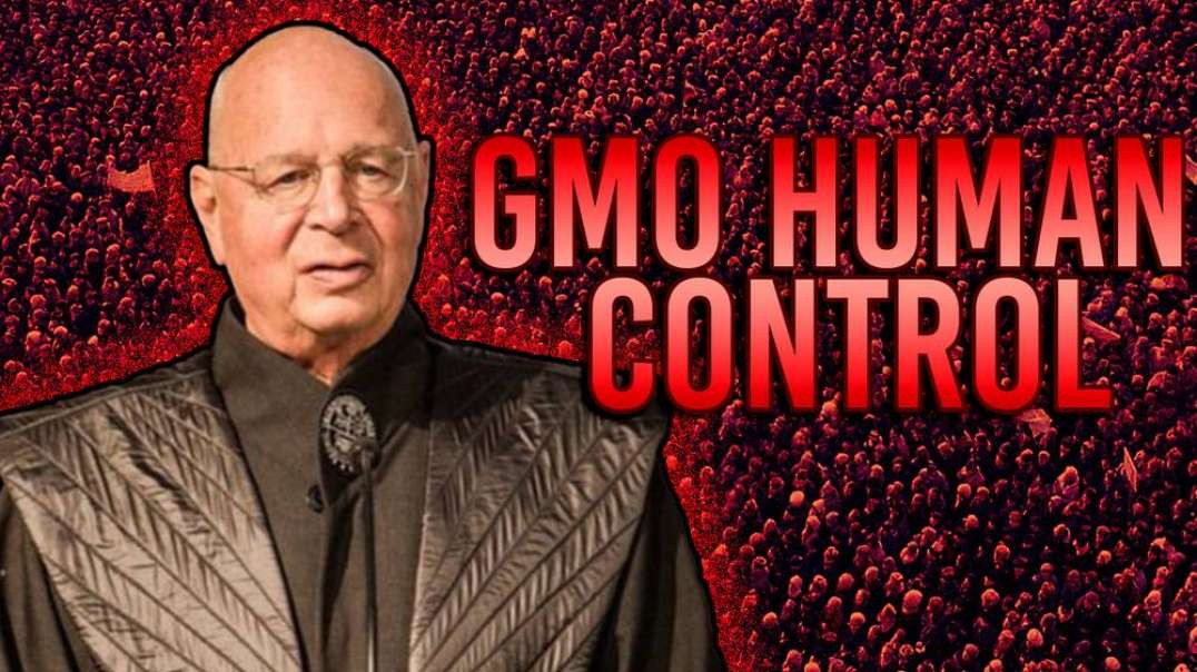 Great Reset Mastermind Announces Plan For The Forced GMO Takeover Of Every Human Body