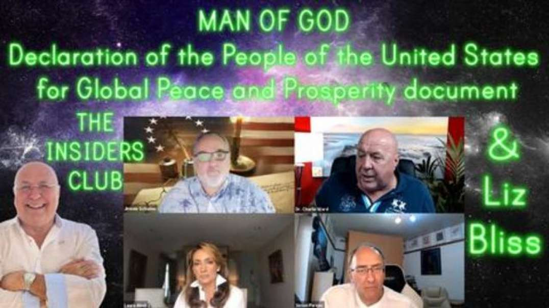 MAN OF GOD -- DECLARATION OF THE PEOPLE OF THE UNITED STATES FOR GLOBAL PEACE AND PROSPERITY