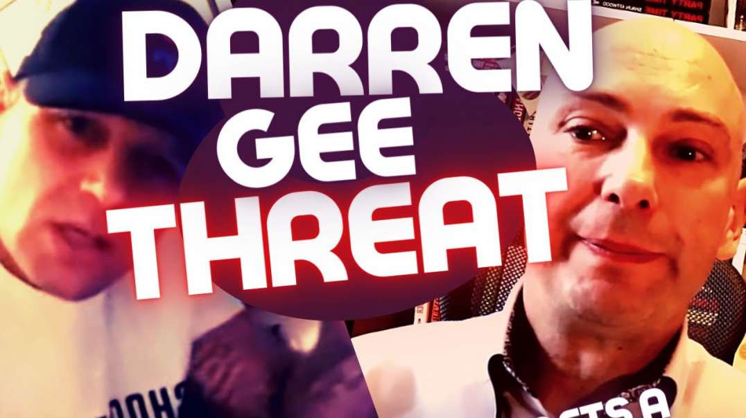 Darren Gee Receives THREAT with Attwood's Name on It