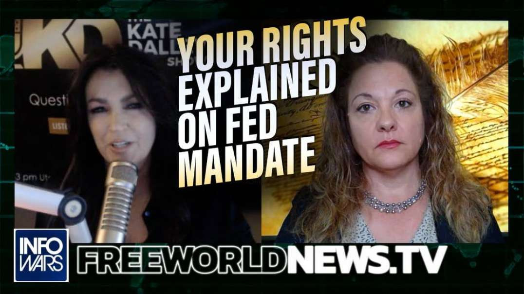 Explosive! Constitutional Attorney: Your Rights Explained On Fed Mandate