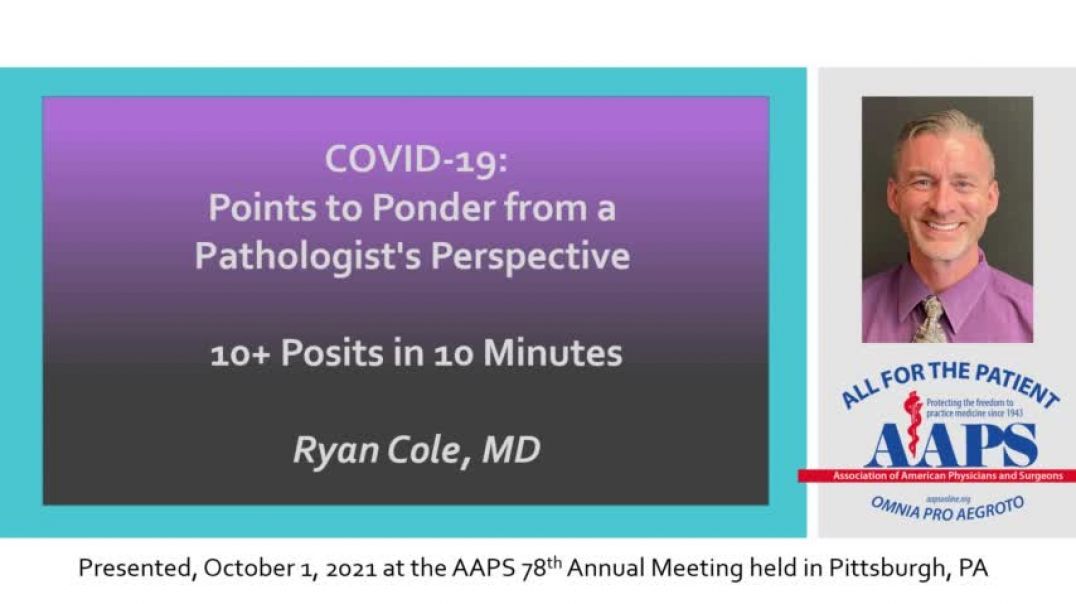 Ryan Cole, MD speaks at the 78th meeting of AAPS, October 1, 2021