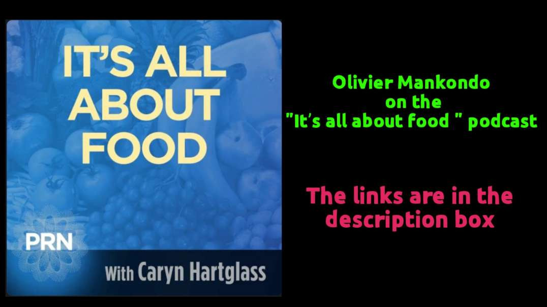 """Olivier Mankondo on the """"It's all about food""""  podcast"""