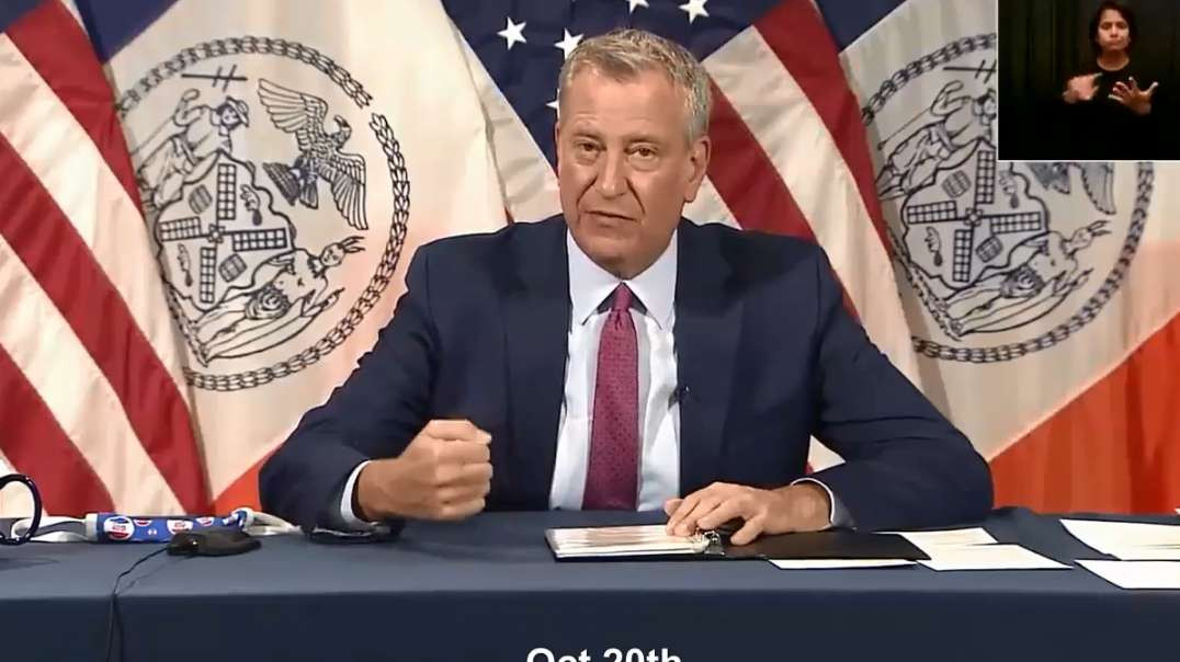NYC Mayor Bill de Blasio Oct 20th Announces Strict Covid-19 Vaccine Mandates For ALL City Workers
