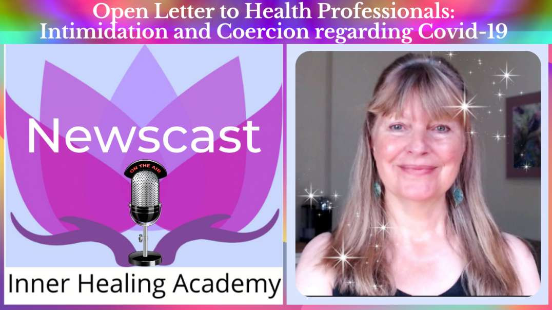 Open Letter to Health Professionals: Intimidation and Coercion regarding Covid-19