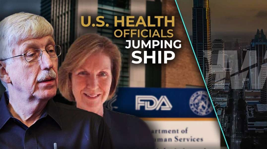 U.S. Health Officials JUMPING from SHIP of CORRUPTION to Avoid WALKING the PLANK!