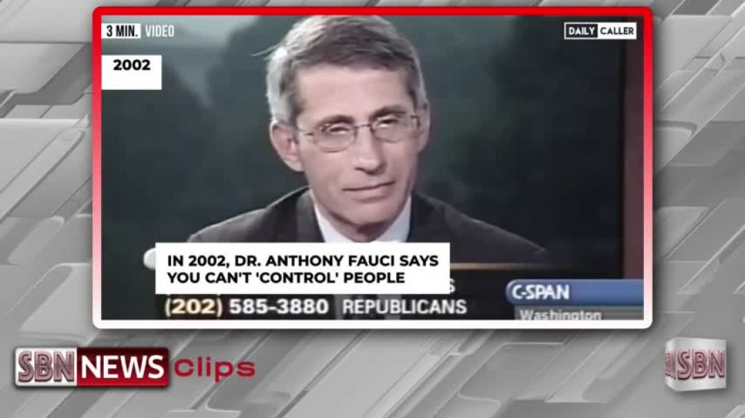 Flashback Fauci: You can't control people to limit disease