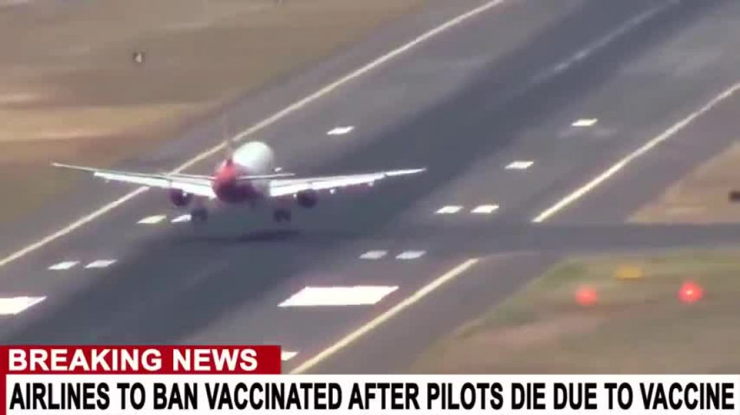Airlines Warn Vaccinated Not To Fly After Surge Of Pilot Deaths