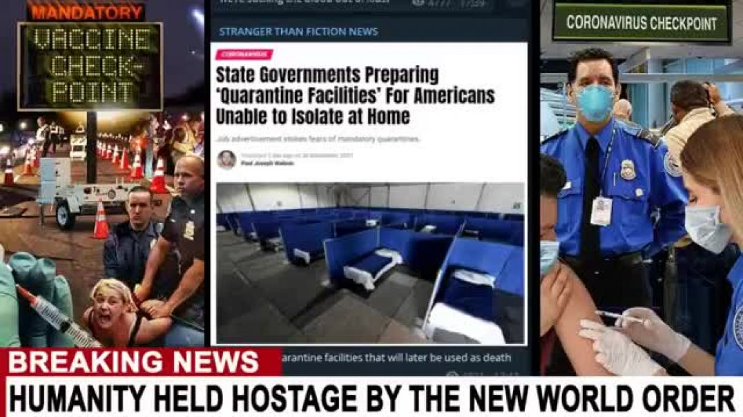 UNITED STATES Preparing Extermination Camps For THE UNVACCINATED!